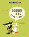 Dobro i z�o, co to takiego?
