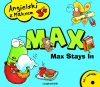 Max stays in - Max zostaje w domu.