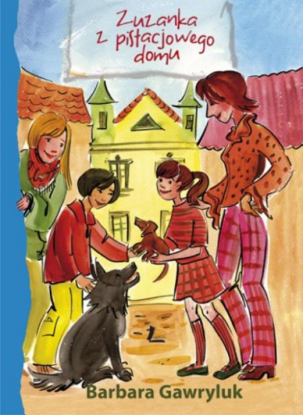 Zuzanka z pistacjowego domu - Książki dla Dzieci, Czas Dzieci