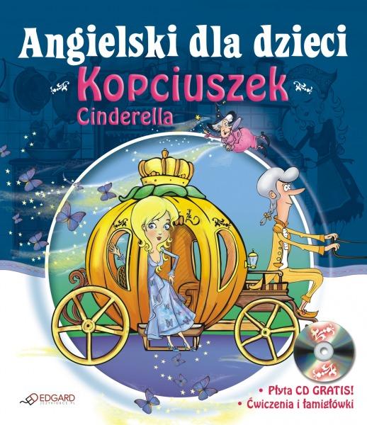 dla dzieci Kopciuszek - Cinderella - Książki dla Dzieci, Czas Dzieci