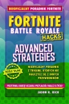 Fortnite Battle Royale. Advanced Strategies