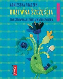 Drzewka Szczęścia Książki Dla Dzieci Czas Dzieci