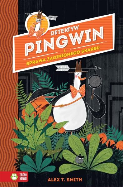 Przygody Detektywa Pingwina Detektyw Pingwin I Zaginiony Skarb