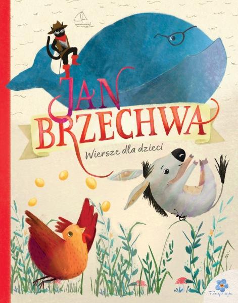 Jan Brzechwa Wiersze Dla Dzieci Książki Dla Dzieci Czas