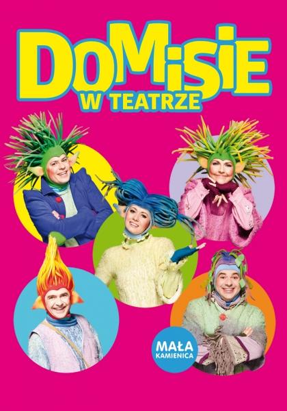 Domisie W Teatrze Warszawa Czas Dzieci